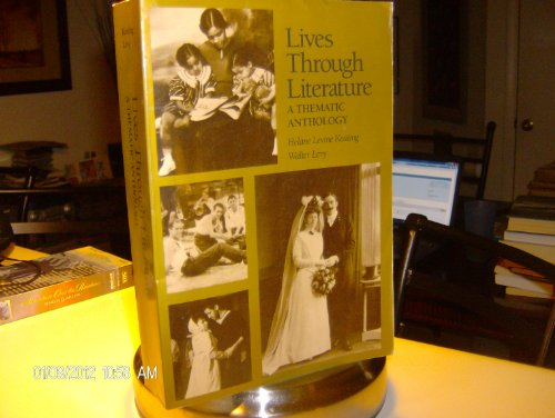 9780023627149: Lives Through Literature: A Thematic Anthology