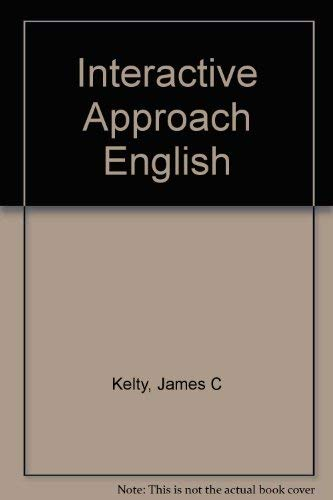 9780023629716: Interactive Approach English