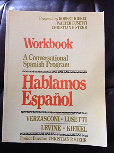 Workbook for Hablamos español: Maria Rosa Serrano, Robert Kiekel