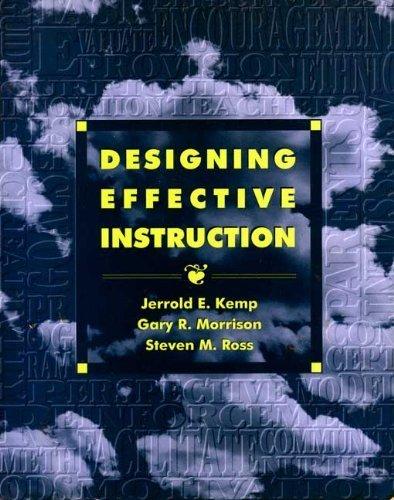 9780023629891: Designing Effective Instruction: Applications of Instructional Design