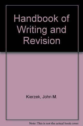 9780023629907: Handbook of Writing and Revision