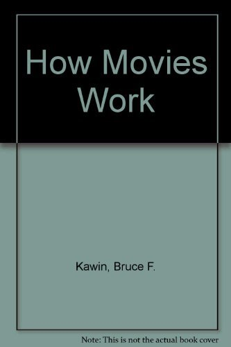 9780023631702: How Movies Work