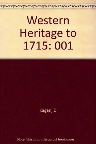 9780023632105: Western Heritage to 1715