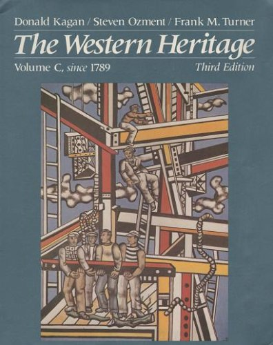 9780023632501: The Western Heritage Since 1789 (Volume C)