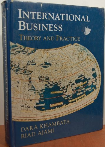 9780023635311: International Business: Theory and Practice