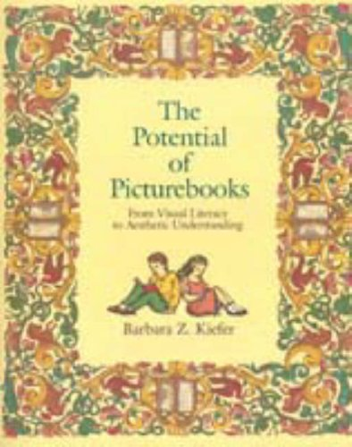 9780023635359: The Potential of Picture Books: From Visual Literacy to Aesthetic Understanding