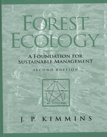 9780023640711: Forest Ecology: A Foundation for Sustainable Management