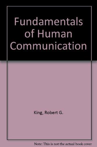 9780023642708: Fundamentals of Human Communication