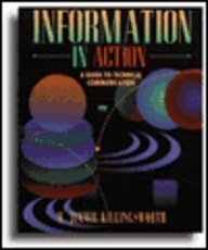 Information in Action: A Guide to Technical: M. Jimmie Killingsworth