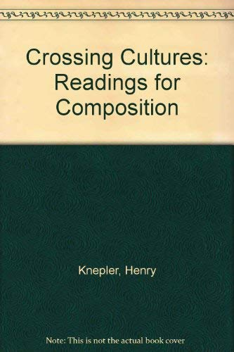 9780023652318: Crossing Cultures: Readings for Composition