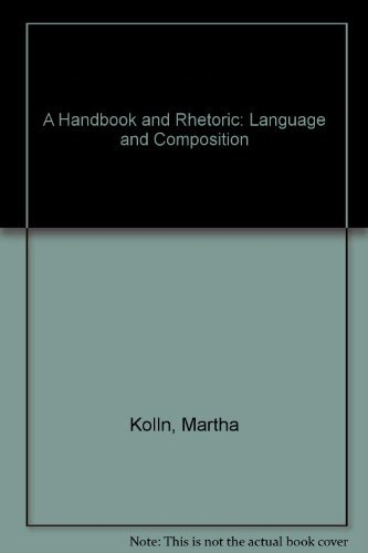 9780023658600: A Handbook and Rhetoric: Language and Composition