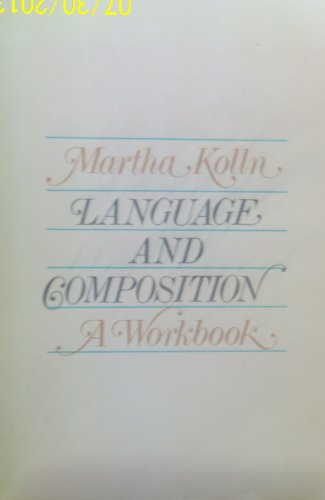 9780023658808: Language and Composition: A Workbook