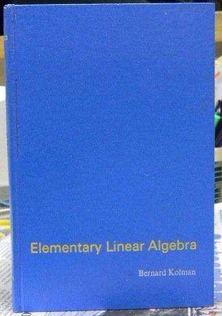Elementary Linear Algebra (0023659203) by Bernard Kolman