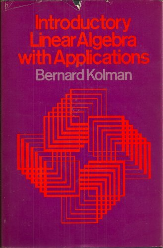 9780023659508: Introductory linear algebra with applications