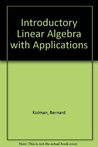 9780023659706: Introductory linear algebra, with applications