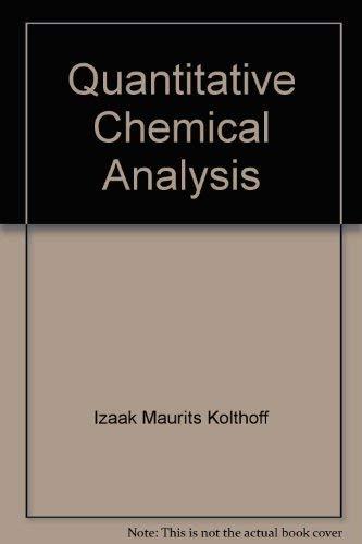 9780023660009: Quantitative Chemical Analysis
