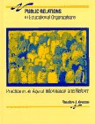 9780023662355: Public Relations in Educational Organizations: Practice in an Age of Information and Reform