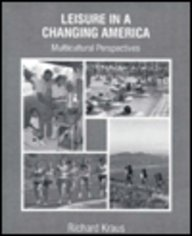 9780023663024: Leisure in a Changing America: Multicultural Perspectives