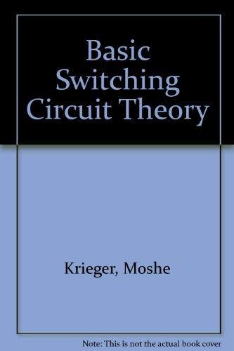 9780023665400: Basic Switching Circuit Theory