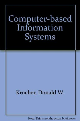 9780023668401: Computer-based Information Systems