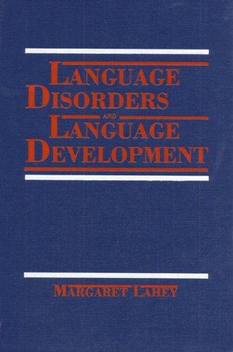 9780023671302: Language Disorders and Language Development