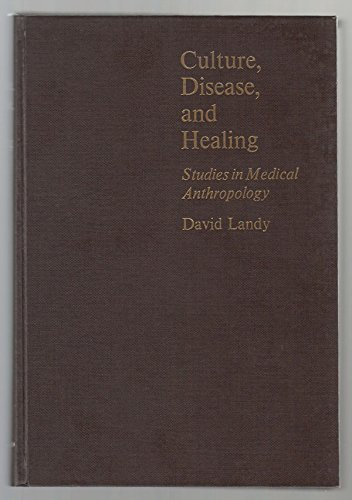 9780023673900: Culture, Disease, and Healing: Studies in Medical Anthropology