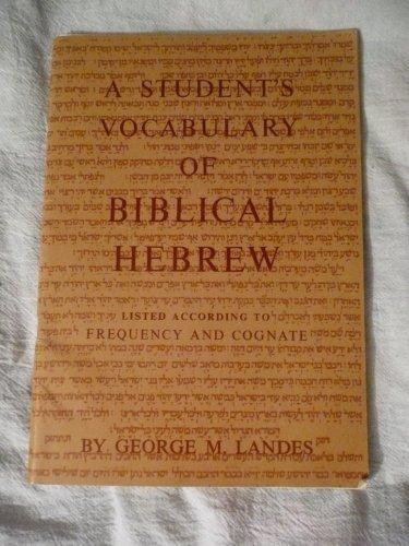 9780023674105: Students Vocabulary of Biblical Hebrew
