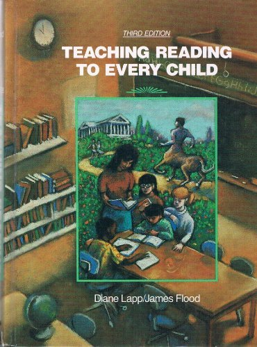 9780023676307: Teaching Reading to Every Child