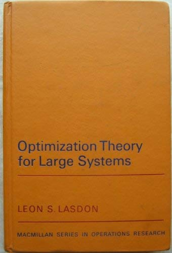 9780023678004: Optimization Theory for Large Systems (Macmillan Series in Operations Research)