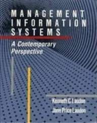 Management Information Systems: A Contemporary Perspective (Macmillan: Laudon, Kenneth C.,