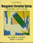 Management Information Systems: Organization and Technology: Kenneth C. Laudon,