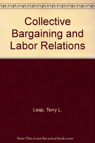9780023690709: Collective Bargaining and Labor Relations