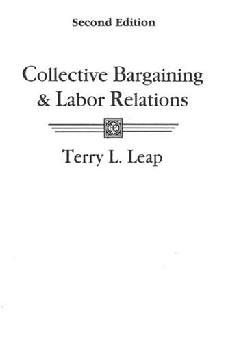 9780023691010: Collective Bargaining and Labor Relations (2nd Edition)