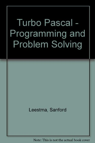 9780023694110: Turbo Pascal: Programming and Problem Solving