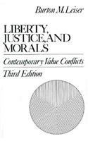 9780023695308: Liberty, Justice, and Morals: Contemporary Value Conflicts (3rd Edition)