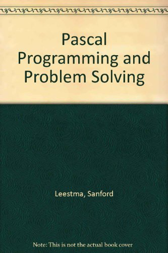 9780023696855: Pascal Programming and Problem Solving