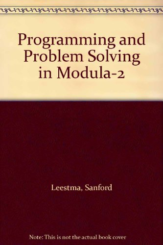 9780023696916: Programming and Problem Solving in Modula-2