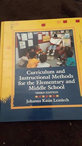 9780023697425: Curriculum and Instructional Methods for the Elementary and Middle School