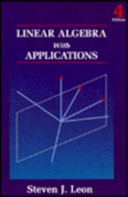9780023698316: Linear Algebra With Applications