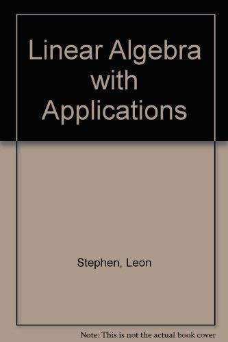 9780023698705: Linear Algebra with Applications