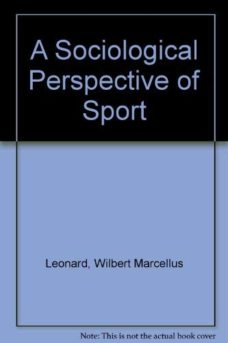 9780023698712: A Sociological Perspective of Sport