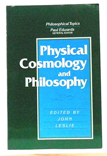 9780023700217: Physical Cosmology & Philosophy (Philosophical Topics)