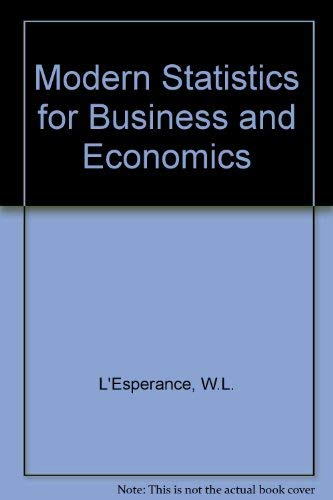 9780023700309: Modern Statistics for Business and Economics