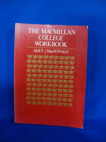 The Macmillan college workbook: MacDonald, Alice J