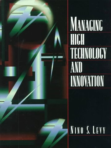 9780023704628: Managing High Technology and Innovation