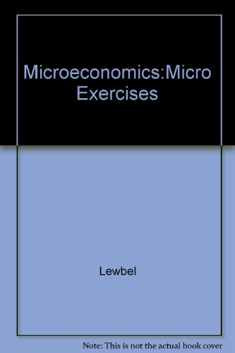 Microeconomics:Micro Exercises: Lewbel