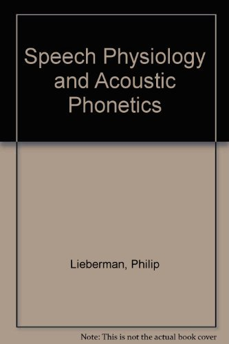 9780023706202: Speech Physiology and Acoustic Phonetics