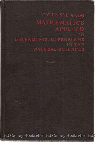 9780023707209: Mathematics Applied to Deterministic Problems in the Natural Sciences