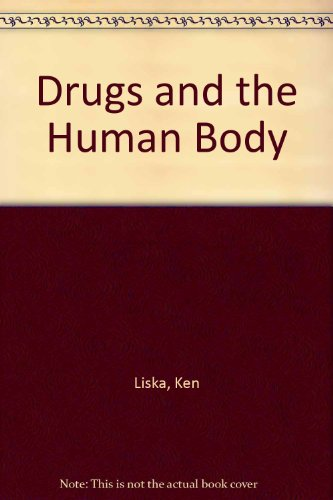 9780023709609: Drugs and the Human Body