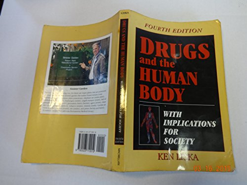 9780023710919: Drugs and the Human Body with Implication for Society
